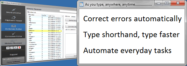 Correct errors automatically, type shorthand, type faster and automate everyday tasks